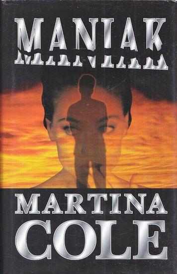 Maniak - Cole Martina   antikvariat - detail knihy