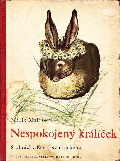 Nespokojeny kralicek - Majerova Marie   antikvariat - detail knihy
