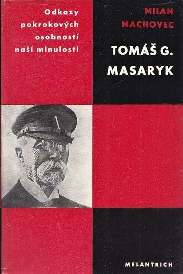 Tomas G Masaryk - Machovec Milan | antikvariat - detail knihy