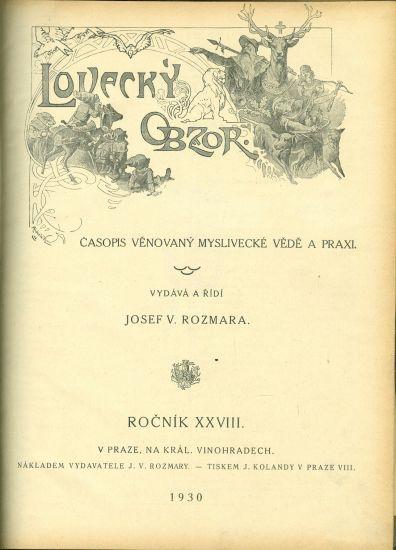 Lovecky obzor  Casopis venovany myslivecke vede a praxi  roc  XXVIII  - Rozmara Josef V    antikvariat - detail knihy