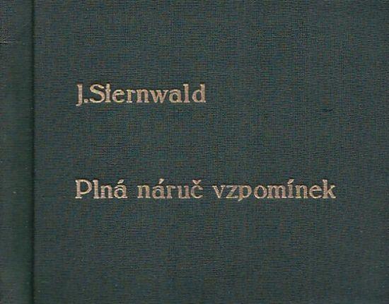 Plna naruc vzpominek aneb cely zivot s hudbou divadlem a fimem - Sternwald Jiri | antikvariat - detail knihy