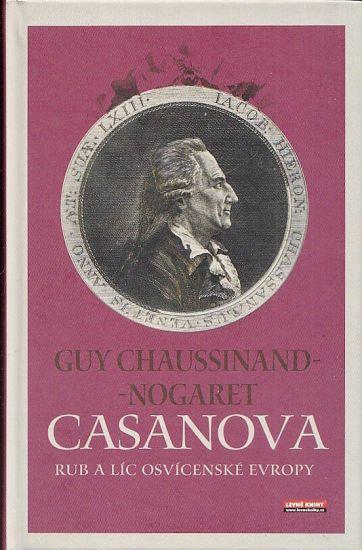 Casanova Rub a lic osvicenske Evropy - Chaussinand Nogaret Guy | antikvariat - detail knihy