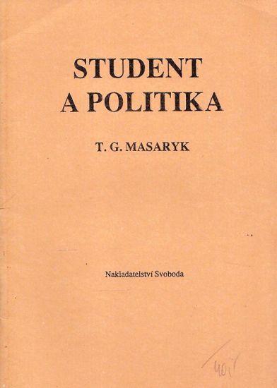 Student a politika  Rec na verejne schuzi 1909 - Masaryk Tomas Garrigue | antikvariat - detail knihy