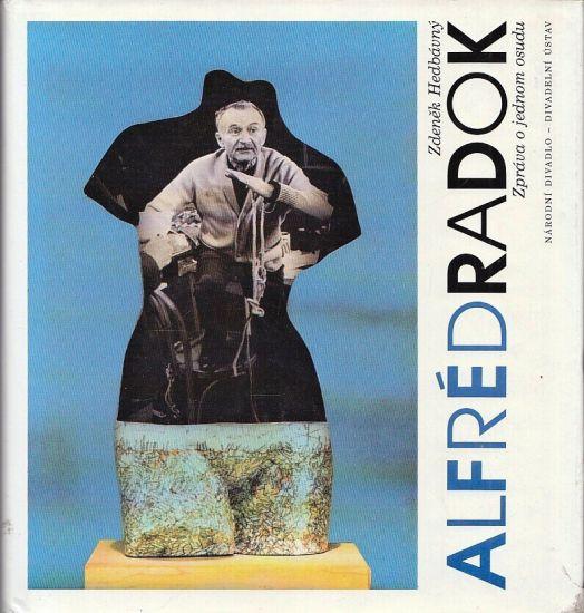 Alfred Radok Zprava o jednom osudu - Hedvabny Zdenek | antikvariat - detail knihy