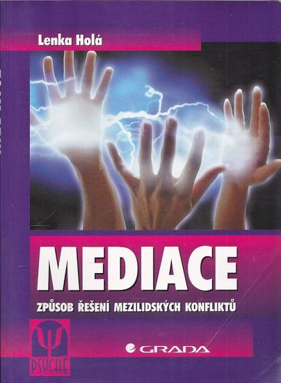 Meditace  Zpusob reseni mezilidskych konfliktu - Hola Lenka   antikvariat - detail knihy