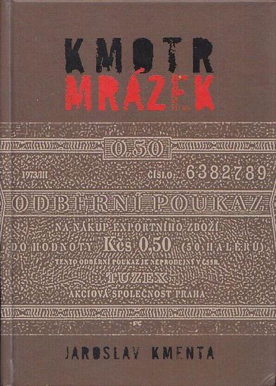 Kmotr Mrazek - Kmenta Jaroslav | antikvariat - detail knihy