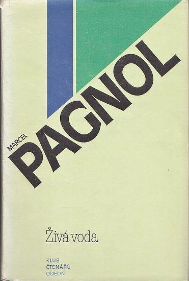 Ziva voda - Pagnol Marcel | antikvariat - detail knihy