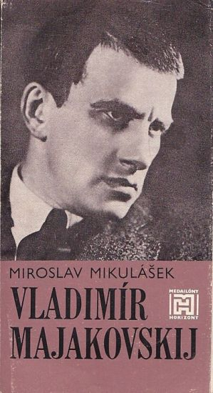 Vladimir Majakovskij - Mikulasek Miroslav | antikvariat - detail knihy
