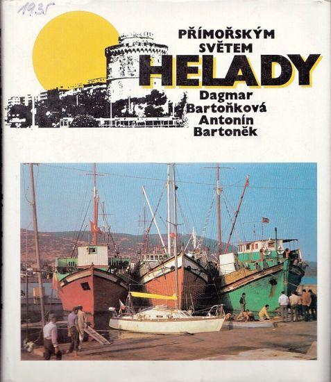 Primorskym svetem Helady - Bartonkova Dagmar Bartonek Antonin | antikvariat - detail knihy