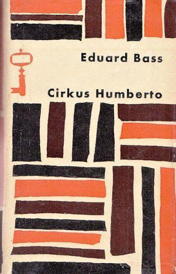 Cirkus Humberto - Bass Eduard | antikvariat - detail knihy