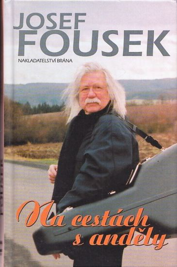 Na cestach s andely - Fousek Josef   antikvariat - detail knihy