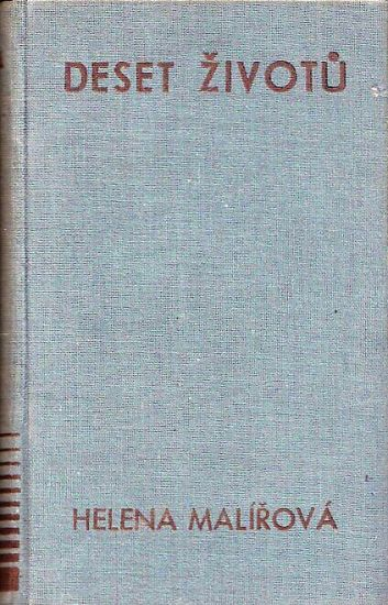 Deset zivotu - Malirova Helena | antikvariat - detail knihy