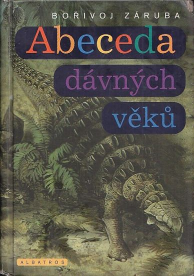 Abeceda davnych veku - Zaruba Borivoj   antikvariat - detail knihy