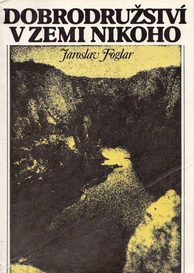 Dobrodruzstvi v Zemi nikoho - Foglar Jaroslav | antikvariat - detail knihy