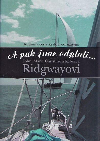 A pak jsme odpluli - Ridgway John M   antikvariat - detail knihy