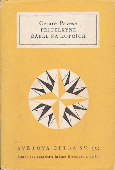 Pritelkyne  Dabel na kopcich - Pavese Cesare   antikvariat - detail knihy