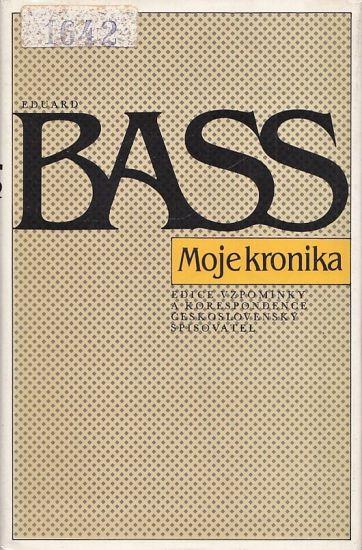 Moje kronika - Bass Eduard | antikvariat - detail knihy