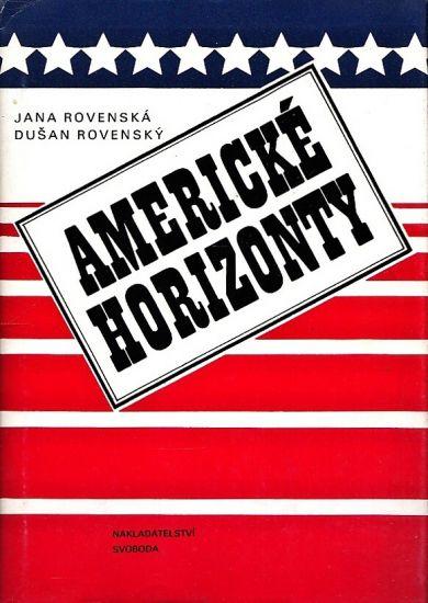 Americke horizonty - Rovenska Jana  Rovensky Dusan | antikvariat - detail knihy