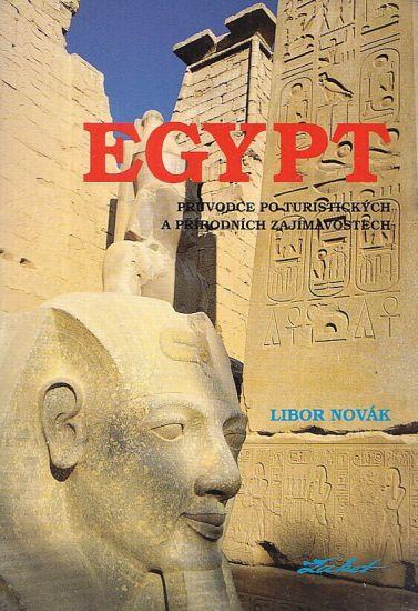 Egypt Pruvodce po turistickych a prirodnich zajimavostech - Novak Libor | antikvariat - detail knihy