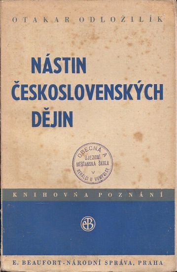 Nastin ceskoslovenskych dejin - Odlozil Otakar | antikvariat - detail knihy