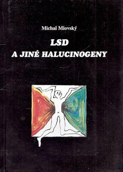 LSD a jine halucinogeny - Miovsky Michal | antikvariat - detail knihy