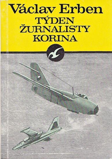 Tyden zurnalisty Korina - Erben Vaclav | antikvariat - detail knihy