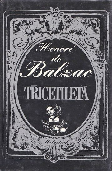 Tricetileta - Balzac Honore | antikvariat - detail knihy