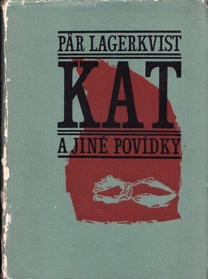 Kat a jine povidky - Lagerkvist Par   antikvariat - detail knihy