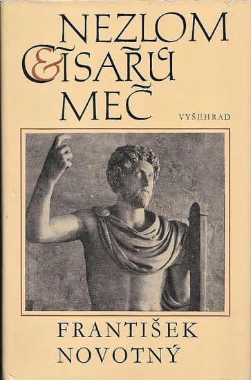 Nezlom cisaru mec - Novotny Frantisek | antikvariat - detail knihy