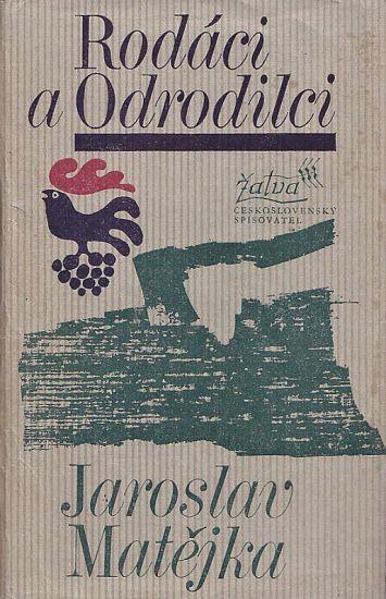 Rodaci a odrodilci - Matejka Jaroslav   antikvariat - detail knihy