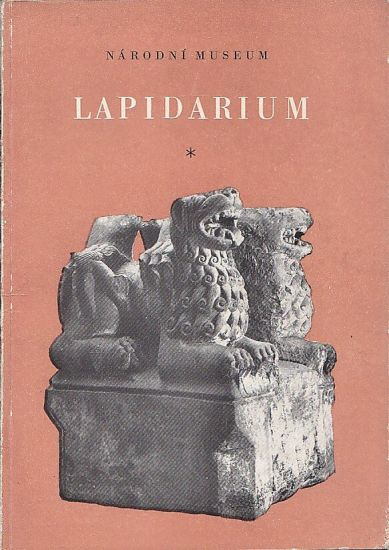Narodni muzeum  Lapidarium - Kybalova Jana | antikvariat - detail knihy