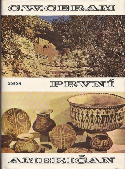 Prvni American - Ceram C W   antikvariat - detail knihy