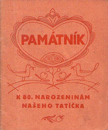 Pamatni k 80narozeninam naseho taticka | antikvariat - detail knihy