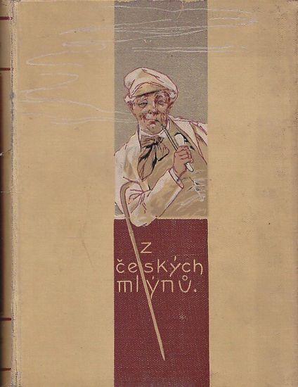Z ceskych mlynu 3 - Tuma Karel | antikvariat - detail knihy