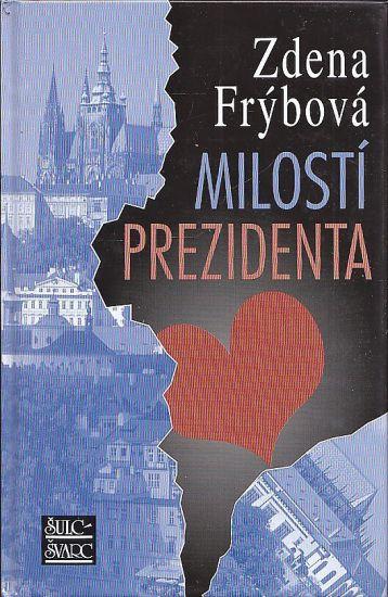 Milosti prezidenta - Frybova Zdena | antikvariat - detail knihy