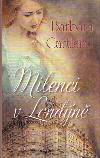 Milenci v Londyne - Cartland Barbara | antikvariat - detail knihy
