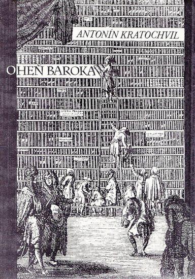 Ohen baroka - Kratochvil Antonin   antikvariat - detail knihy