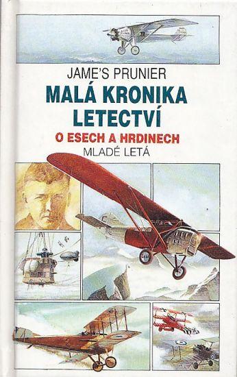 Mala kronika letectvi 2 - Prunier James | antikvariat - detail knihy