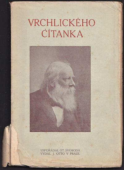 Vrchlickeho citanka - Svoboda Ot  usporadal   antikvariat - detail knihy