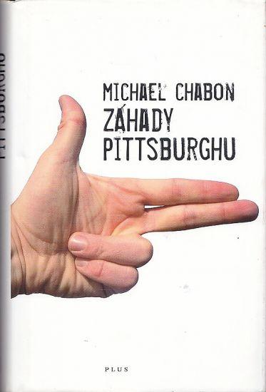 Zahady Pittsburghu - Chabon Michael   antikvariat - detail knihy