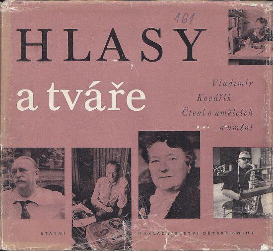Hlasy a tvare  Cteni o umelcich a umeni - Kovarik Vladimir   antikvariat - detail knihy