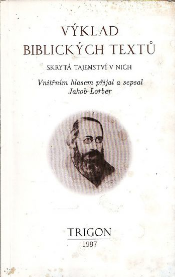 Vyklad biblickych textu - Lorber Jakob | antikvariat - detail knihy