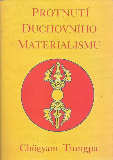 Protnuti duchovniho materialismu - Trungpa Chogyam | antikvariat - detail knihy
