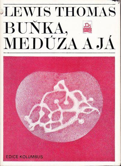 Bunka meduza a ja - Thomas Lewis   antikvariat - detail knihy