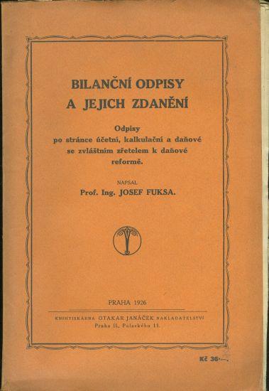 Bilancni odpisy a jejich zdaneni - Fuksa Josef Prof Ing | antikvariat - detail knihy