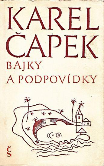 Bajky a podpovidky - Capek Karel | antikvariat - detail knihy