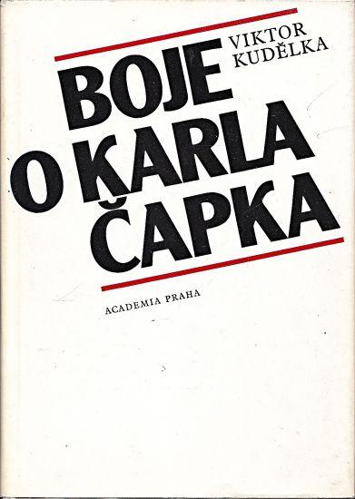 Boje o Karla Capka - Kudelka Viktor | antikvariat - detail knihy