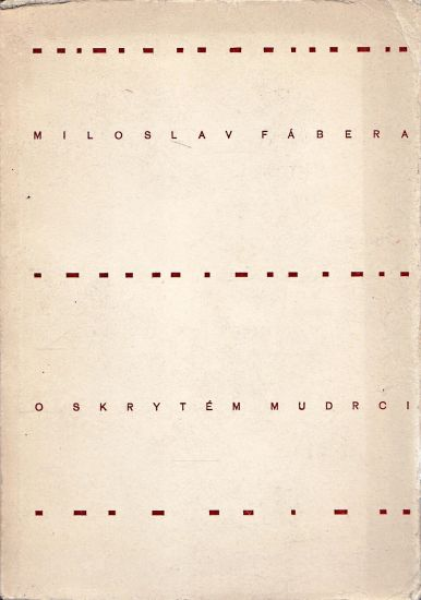 O skrytem mudrci - Fabera Miloslav | antikvariat - detail knihy