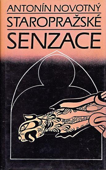 Staroprazske senzace - Novotny Antonin   antikvariat - detail knihy