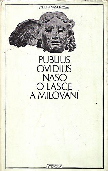 O lasce a milovani - Naso Publius Ovidius | antikvariat - detail knihy